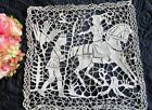 ANTIQUE HAND MADE ITALIAN FIGURAL NEEDLE LACE MAT~KNIGHTS~BIRD~HORSE~12