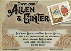 2018 TOPPS ALLEN AND GINTER BASEBALL FACTORY SEALED HOBBY BOX