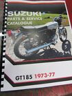 Suzuki GT185  parts  and service manual  1973-1977