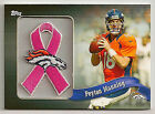 Peyton Manning 2013 Topps Pink Breast Cancer Commemorative Ribbon #97 99