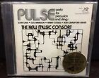 Classic Compact Disc: PULSE works for percussion & strings THE NEW MUSIC CONSORT
