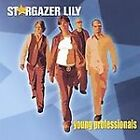 Stargazer Lily : Young Professionals CD