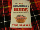 The Deplorables Guide to Making America Great Again Starnes 2017 softcover