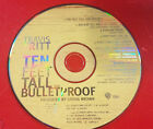 CD Travis Tritt Ten Feet Tall and Bulletproof