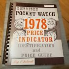 1978 American Pocket Watch Identification and Price Guide