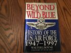 1ST EDITION SIGNED COPY Beyond the Wild Blue history of Air Force 1947 97SALE