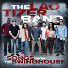 The Lao Tizer Band - Songs From The Swing House CD with DVD & Download Digipack