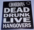 Choirboys - Dead Drunk Live Hangovers, rare cd, Limited