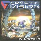 Cryptic Vision : In a World CD (2008)