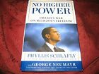 No Higher Power  Obamas War on Religious Freedom Phyllis Schlafly signed