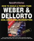 Weber And Dellorto Carbs Dcoe Dhla Carburettors Build And Power Tune Manual Book