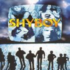 SHYBOY - SHYBOY  CD VGC HARD TO FIND RARE 1998 ESCAPE MUSIC