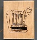 FLAME OF MY HEART MATCHES RUBBER STAMP UNIQUE RARE MARKSOF DISTINCTION DESIGN