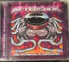 AFTERSHOK - Burning chrome Indie cd New Not Sealed Original
