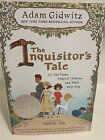 Adam Gidwitz INQUISITORS TALE Or The Three Magical Children Signed 1st ed