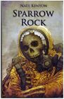 Sparrow Rock by Nate Kenyon Hardback Limited Signed and Numbered