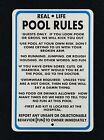 Real Life Pool Rules 12 by 18 metal sign