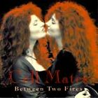Cell Mates : Between Two Fires CD