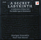 A Secret Labyrinth: A Celebration of Music from the Middle Ages to the Renaissan