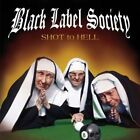 Black Label Society, Shot To Hell, Very Good, Audio CD