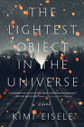 The Lightest Object in the Universe by Kimi Eisele EPUBPDFMOBI Full version
