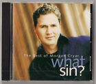 Morgan Cryar ~~ WHAT SIN? THE BEST OF ~~ Rare 1998 CD!