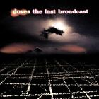 The Last Broadcast by Doves (CD, 2002, 2 Discs, Capitol/EMI Records)