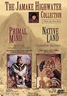 The Jamake Highwater Collection DVD 2002 Primal Mind  Native Land 2 films