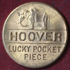 1928 Herbert Hoover Lucky Pocket Piece Good for 4 Years of Prosperity Medallion