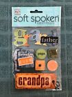 Me  My Big Ideas Soft Spoken Embellishment Stickers Grandfather Scrapbooking
