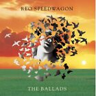 Ballads By Reo Speedwagon On Audio CD Album 1999 Very Good