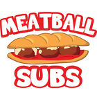Meatball Subs Concession Decal Sign Cart Trailer Stand Sticker Equipment