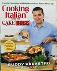 Cooking Italian with the Cake Boss Cookbook Buddy Valastro SIGNED Hardcover