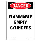 OSHA Danger Sign Flammable Empty Cylinders  Heavy Duty Sign or Label