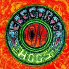 Electric Love Hogs, Electric Love Hogs