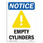 OSHA Notice Empty Cylinders Sign With Symbol  Heavy Duty Sign or Label