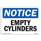 OSHA Notice Empty Cylinders Sign  Heavy Duty Sign or Label