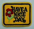 Small Have a Nice Day Iron on Patch Retro Hippie Boho Flower 1744