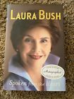 Laura Bush Spoken From The Heart Autographed Signed Autobiography