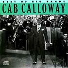Cab Calloway, Best Of The Big Bands, Excellent, Audio CD