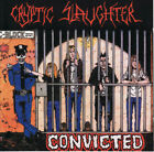 Cryptic Slaughter ‎– Convicted CD