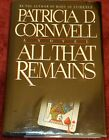 Hardcover 1st Edition ALL THAT REMAINS Signed by Author Patricia Cornwell