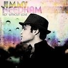 Jimmy Needham : Not Without Love Christian 1 Disc CD