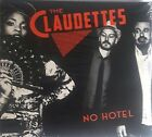 NO HOTEL by The Claudettes (CD 16 Tracks, OM GOD Music & Yellow Dog Recds, 2015)