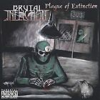Brutal Infliction : Plague of Extinction Rock 1 Disc CD