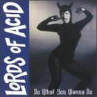 Lords of Acid : Do What U Wanna Do Industrial/Gothic 1 Disc CD