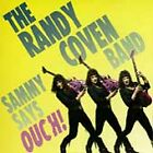 Randy Coven Band : Sammy Says Ouch! CD