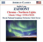 Judith Lang Zaimont : Judith Lang Zaimont: Chroma, Northern Lights, Ghosts,