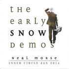 Neal Morse - The Early Snow Demos - CD Inner Circle January 2014