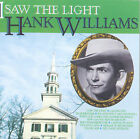 HANK WILLIAMS-I SAW THE LIGHT CD/MERCURY RECORDS/OUT OF PRINT/BRAND NEW SEALED!!